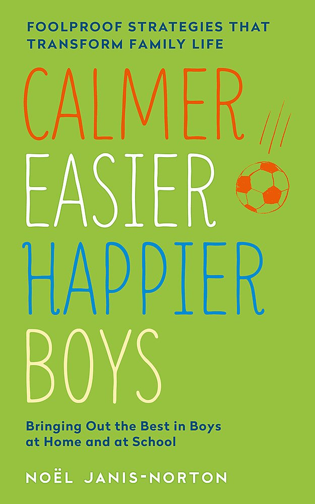 Calmer Easier Happier Boys